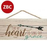 Wandbord Tune my heart to sing Thy grace_