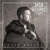 Chain Breaker (Zach Williams)