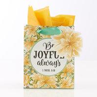 Be joyful always - klein cadeau tasje