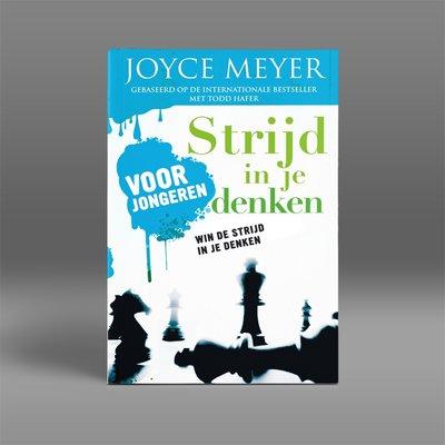 Strijd in je denken voor jongeren, Joyce Meyer
