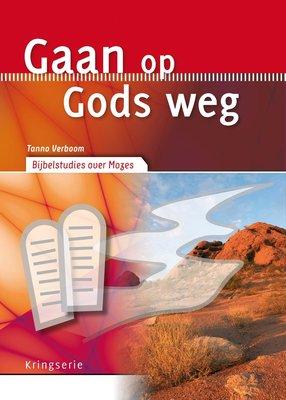 Gaan op Gods weg - Mozes