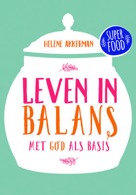 Leven in balans - Superfood