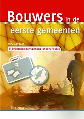 Bouwers in de eerste gemeenten - rond Paulus