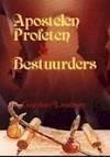 Apostelen Profeten & Bestuurders