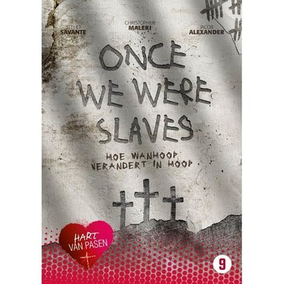 Hart van Pasen - Once we were slaves
