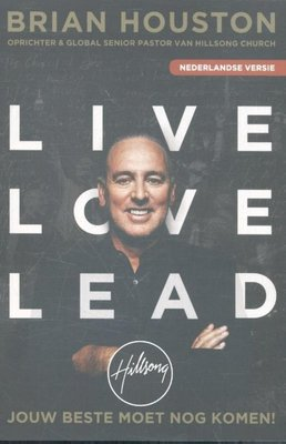 Live, love, lead - Nederlandse versie