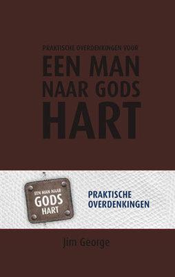 Prakt. overdenkingen een man naar Gods hart