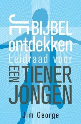 Je Bijbel ontdekken - Leidraad tienerjongen