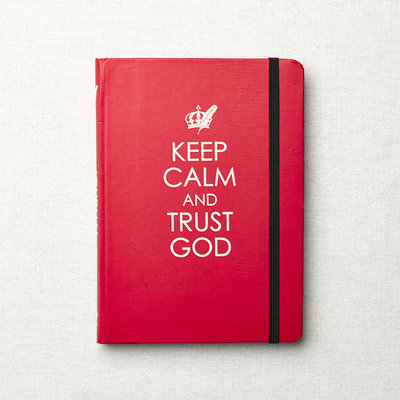 Journal Keep calm and trust God
