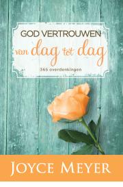God vertrouwen van dag tot dag