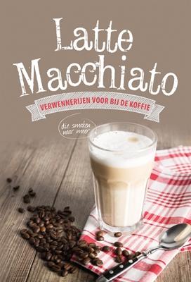 Latte Macchiato - reflecties voor bij de koffie