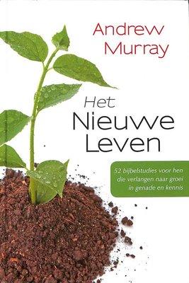 Het nieuwe leven - Andrew Murray
