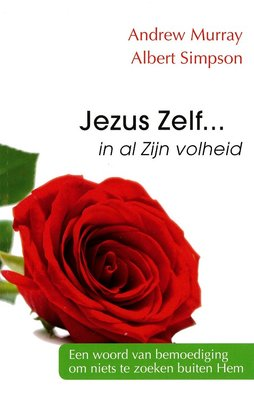 Jezus Zelf... in al Zijn volheid