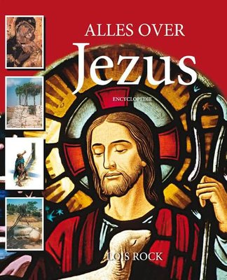 Alles over Jezus encyclopedie