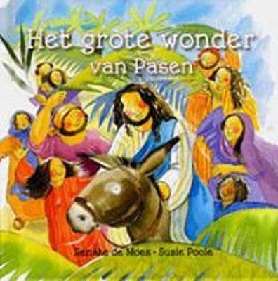 Het grote wonder van Pasen