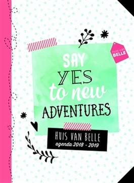 Agenda 2018-2019 Say yes to new adventures