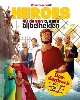 Heroes - 40 dagen tussen bijbelhelden