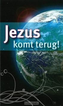 Traktaat Jezus komt terug!