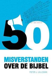 50 misverstanden over de Bijbel
