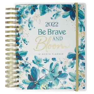 2022 Be Brave and Bloom