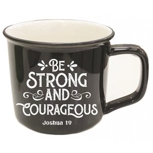 Short Mug Be strong and courageous