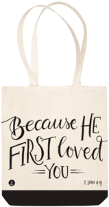 Canvas tas - Because He first loved you